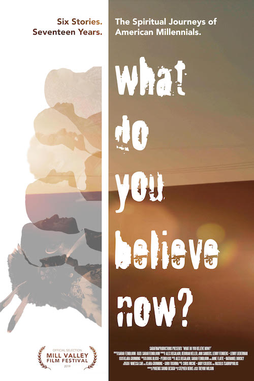 What Do You Believe Now movie poster